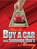 Buy A Car With Someone Else's money