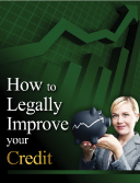 How to Legally Improve Your Credit